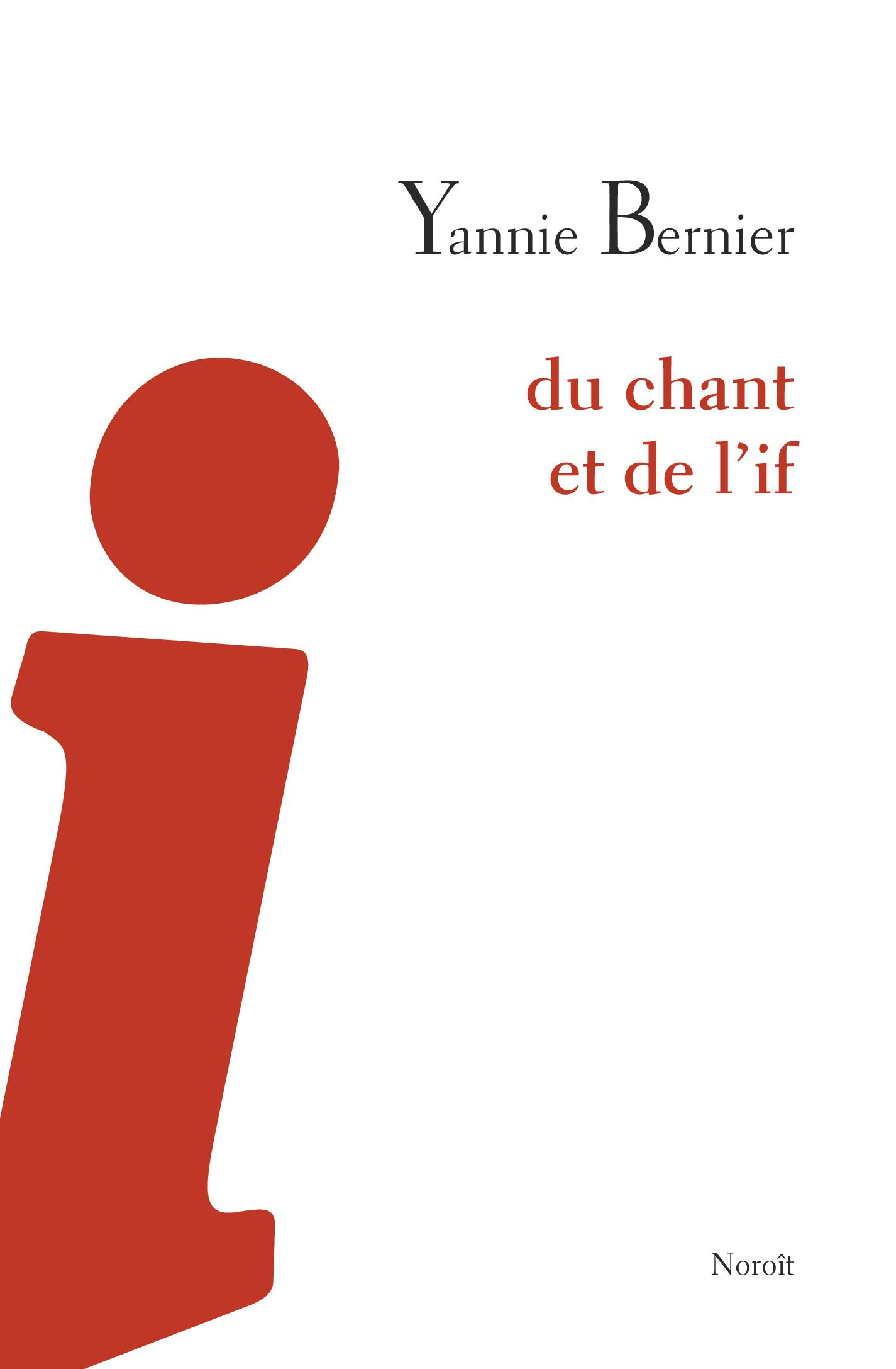 Du chant et de l'if