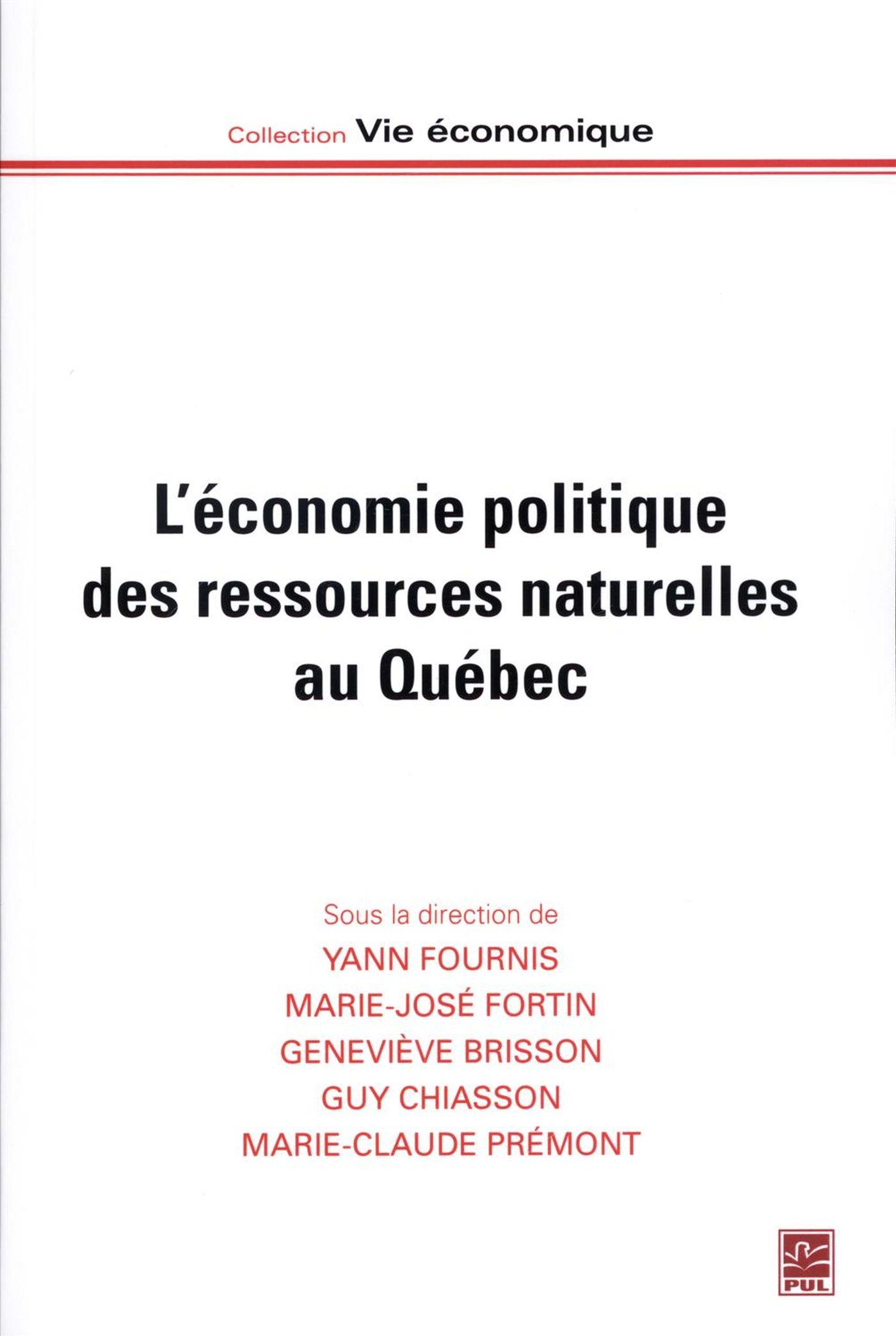 L'économie politique des ressources naturelles au Québec
