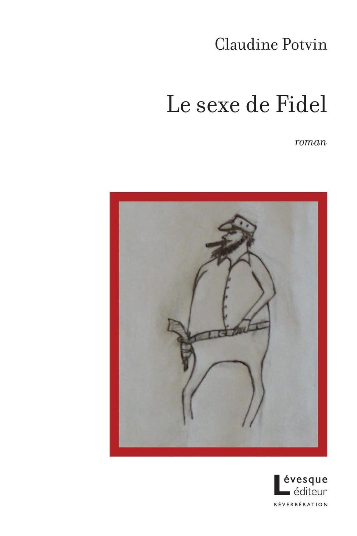 Le sexe de Fidel