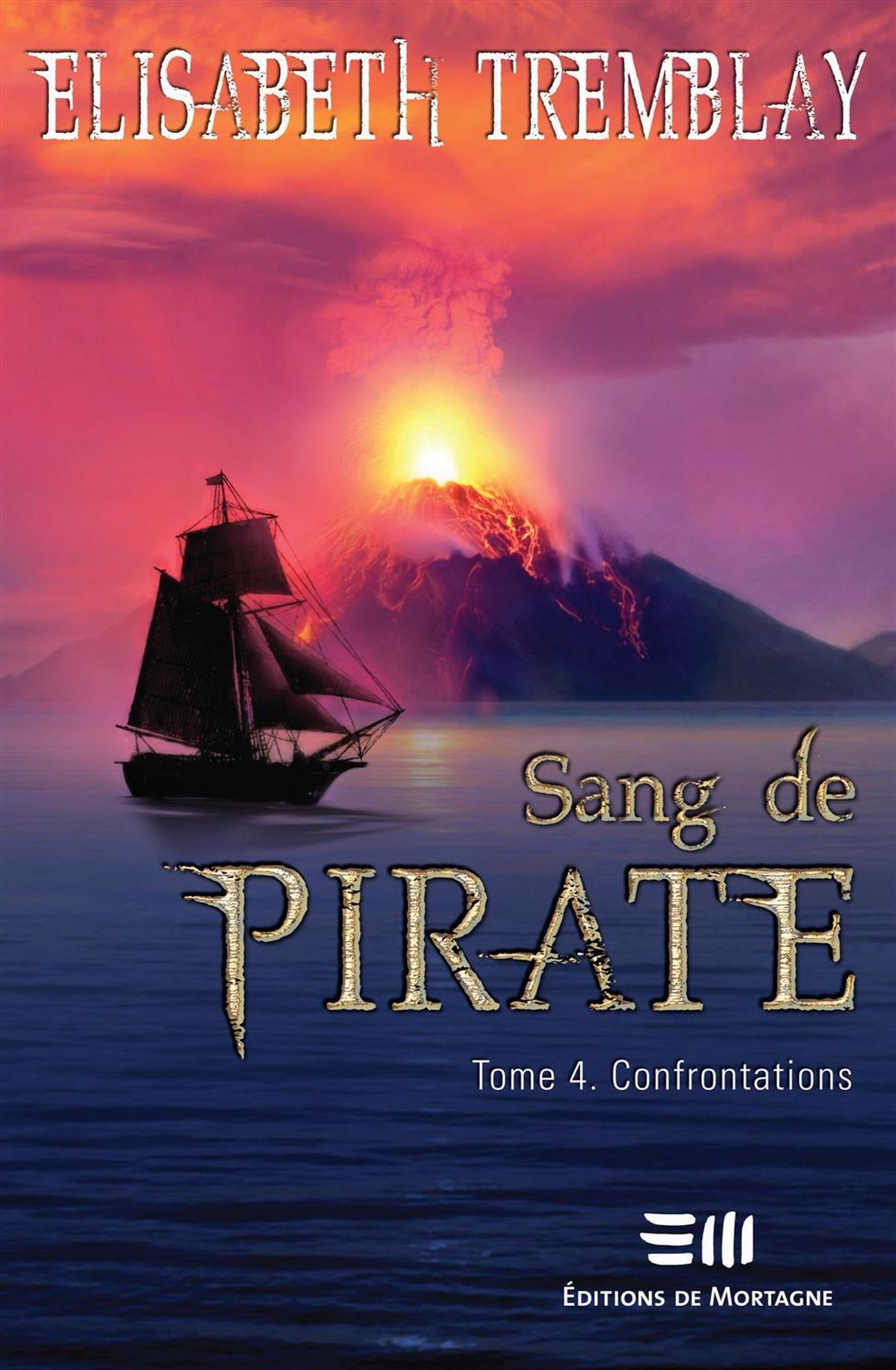 Sang de pirate 04 : Confrontations
