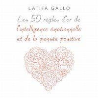 Cover image (Les 50 règles d'or de l'intelligence émotionnelle et de la pensée positive)
