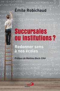 Succursales ou institutions?