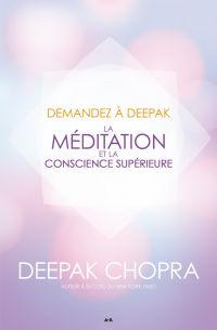 Image de couverture (Demandez à Deepak - La méditation et la conscience supérieure)
