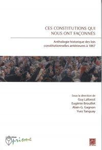 Ces constitutions qui nous ont façonnés