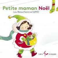 Petite maman Noël