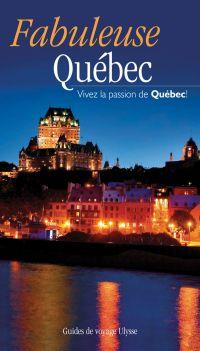 Fabuleuse Québec