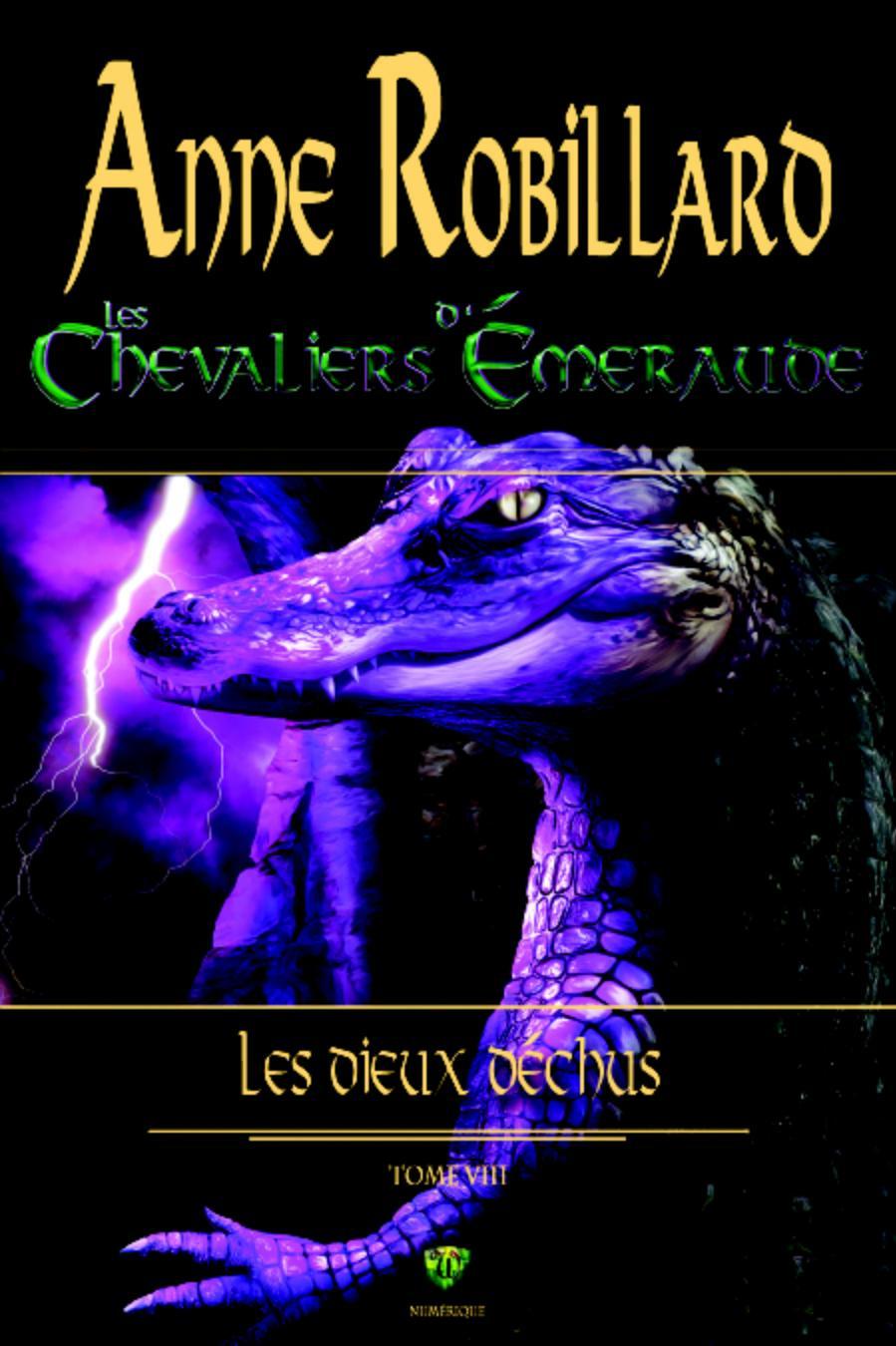 Les Chevaliers d'Émeraude 08 : Les Dieux déchus