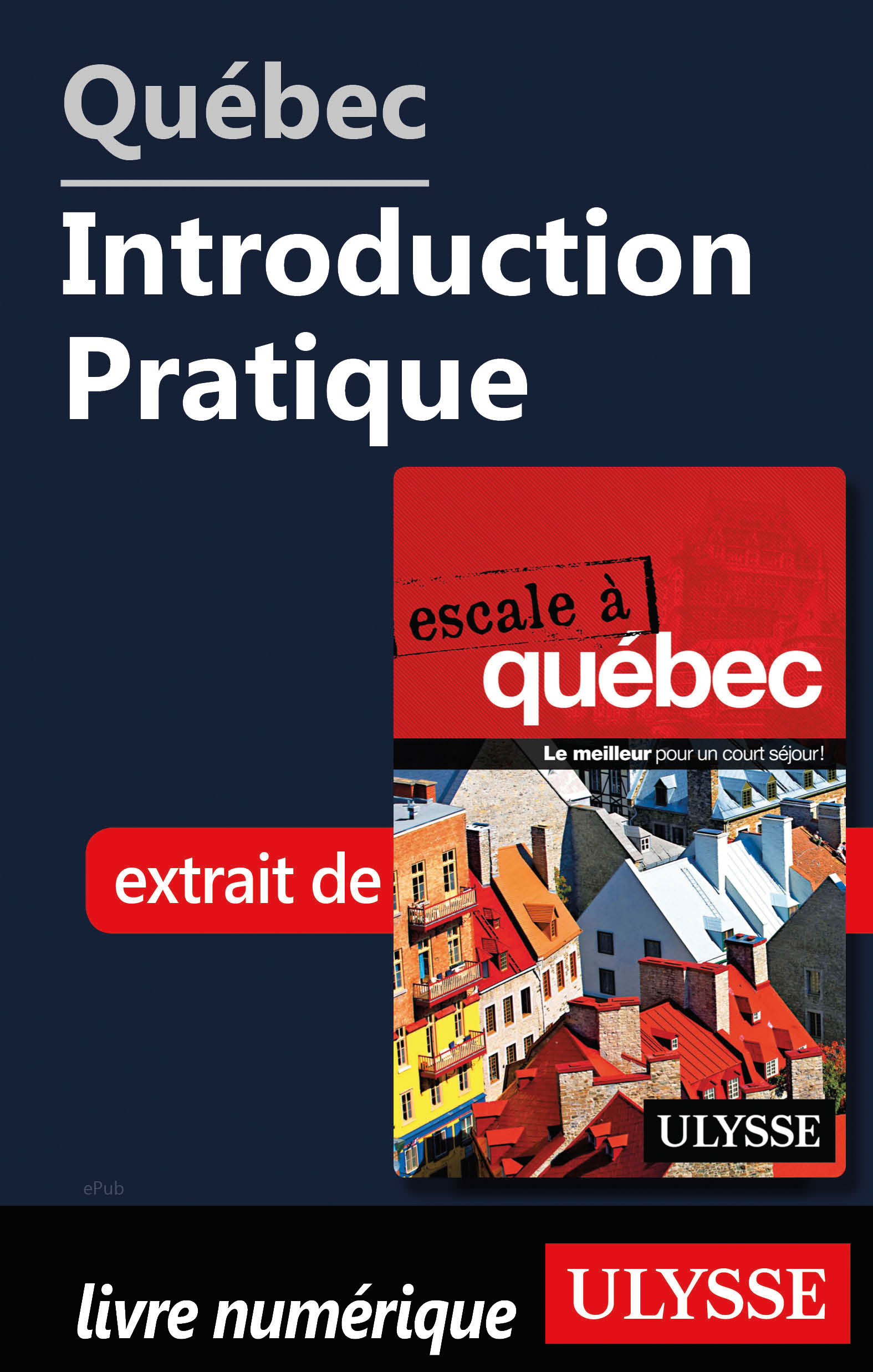 Québec - Introduction Pratique