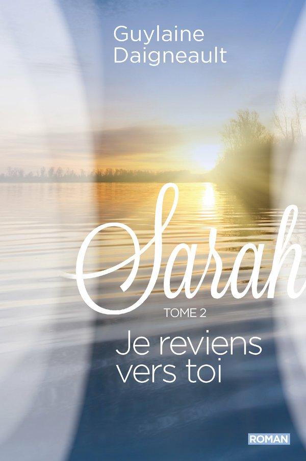 Sarah 02 : Je reviens vers toi