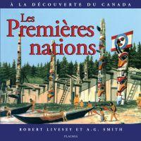 Premières nations, Les