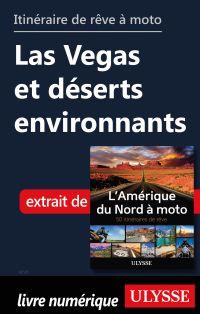 itinéraire de rêve à moto Las Vegas et déserts environnants