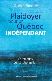 Plaidoyer pour un Québec in...