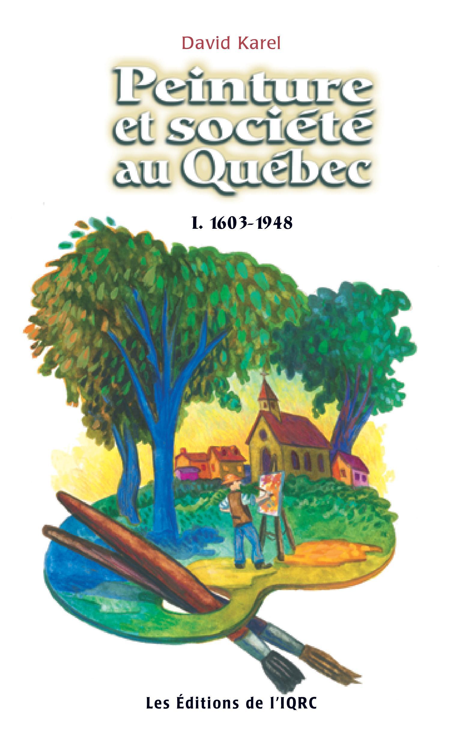 Peinture société au Québec (1608-1948)