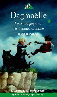 Dagmaëlle 01 - Les Compagnons des Hautes-Collines