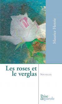 Les roses et le verglas