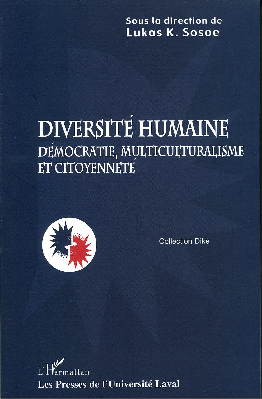 Diversité humaine: démocratie, multiculturalisme et...