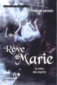 Rêve Marie 3 : Le choc des esprits