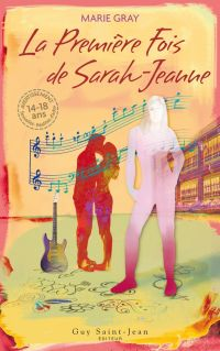 Image de couverture (La Première fois de Sarah-Jeanne)