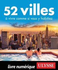 52 villes à vivre comme si ...