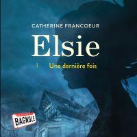 Cover image (Elsie - Tome 1 : Une dernière fois)
