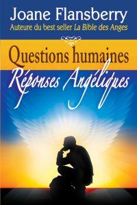 Questions humaines, Réponse...