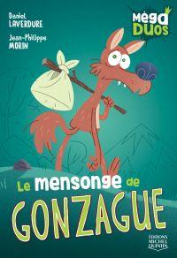MégaDUOS 6 - Le mensonge de Gonzague