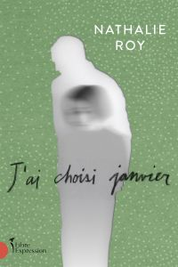 Book cover of J'ai choisi janvier.