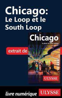 Chicago - Le Loop et le Sou...