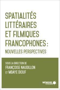 Image de couverture (Spatialités littéraires et filmiques francophones)