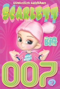 Scarlett 007 Tome 2 - Les c...