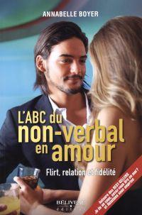 L'ABC du non-verbal en amour