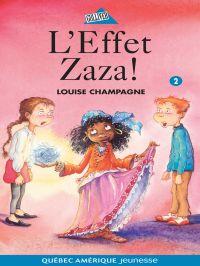 Zaza! 2 - L'Effet Zaza!
