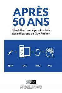 Après 50 ans : L'évolution des cégeps inspirée des réflexions de Guy Rocher
