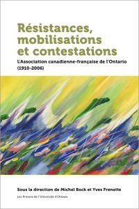 Résistances, mobilisations ...