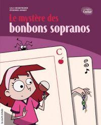 Le mystère des bonbons sopranos