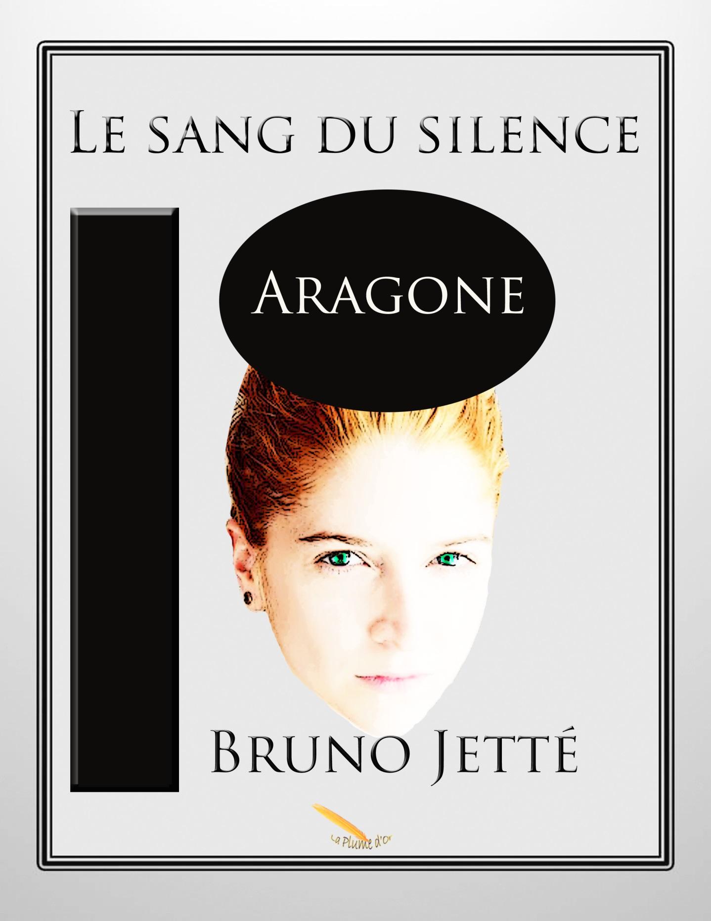 Le sang du silence 2: Aragone