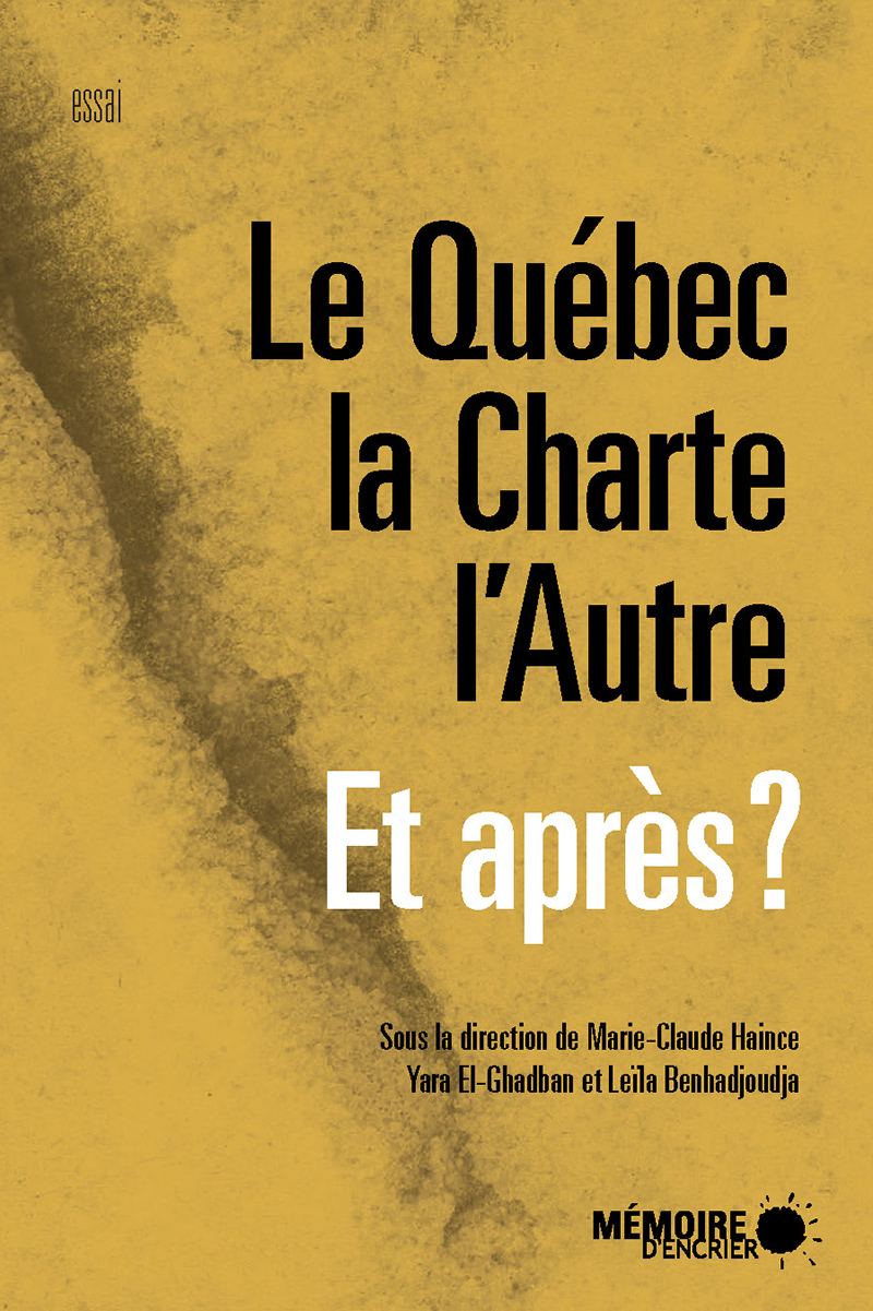 Le Québec, la Charte, l'Autre Et après?