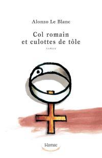 Col romain et culottes de tôle