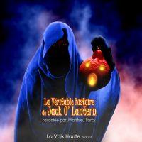 La véritable histoire de Jack O' Lantern