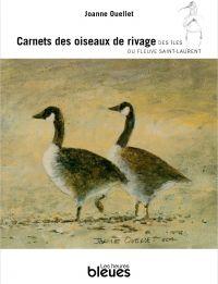 Carnets des oiseaux de rivage des îles du fleuve Saint-Laurent
