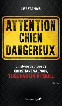 Attention chien dangereux
