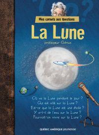 Mes carnets aux questions : La lune