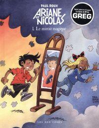 Ariane et Nicolas 01 : Le miroir magique