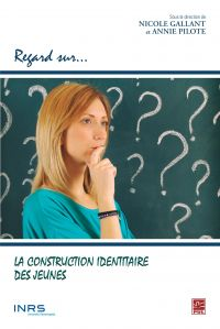 La construction identitaire...