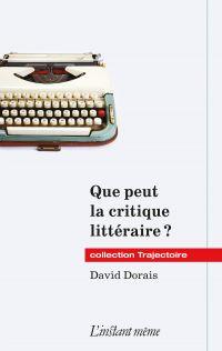 Que peut la critique littéraire ?