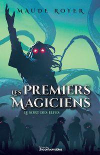 Les premiers magiciens - Le...