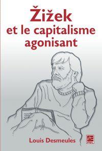 Zizek et le capitalisme ago...