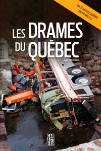 Les drames du Québec