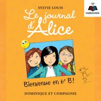 Image de couverture (Le journal d'Alice tome 6. Bienvenue en 6e B!)