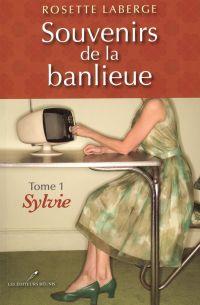 Souvenirs de la banlieue 1 : Sylvie